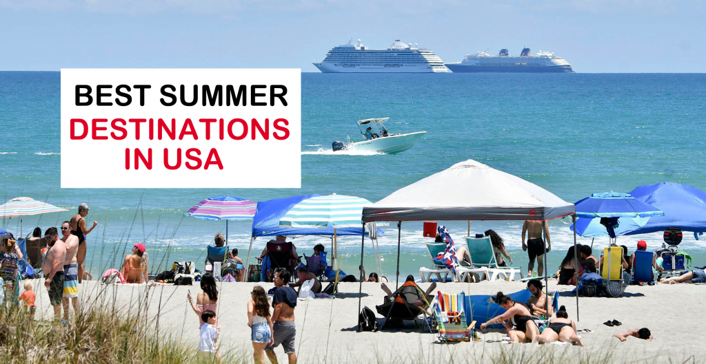 best-summer-Vacaions-destinations-in-the-usa